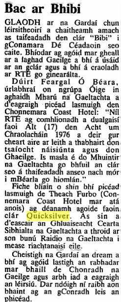 An tuairisc mar a bhi sé ar Tuarascáil an Irish Times ar 24 Bealtaine 1989.  Mise a scriobh - nó bhios i mo mhacléinn iar chéime ag CÓG an uair úd
